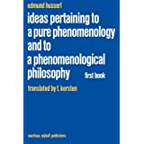 Ideas Pertaining to a Pure Phenomenology and to a Phenomenological Philosophy: First Book: General Introduction to a Pure Phenomenology (Husserliana: Edmund Husserl - Collected Works) by Edmund Husserl (1983-09-30)
