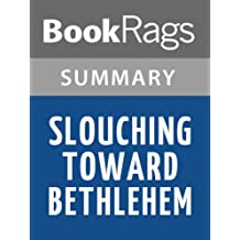 Slouching towards bethlehem essays