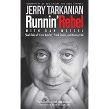 """Runnin' Rebel: Shark Tales of """"Extra Benefits,"""" Frank Sinatra, and Winning It All"""
