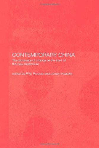 Contemporary China: The Dynamics of Change at the Start of the New Millennium
