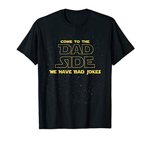 Mens Come To The Dad Side T-Shirt Bad Jokes Fathers Day 2019 XL Black