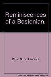 Reminiscences of a Bostonian. por Susan…