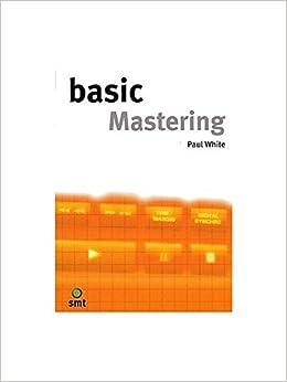 Basic Mastering Livre Sur La Musique 5020679582572 Amazon