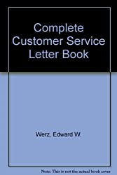 Complete Customer Service Letter Book
