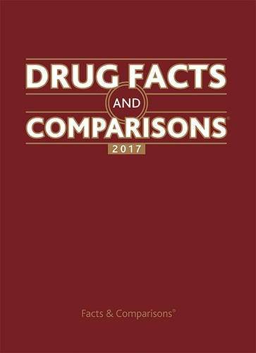 Drug Facts and Comparisons 2017 by Lippincott Williams & Wilkins