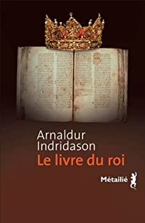 Le livre du roi, Arnaldur Indridason