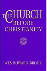 The Church Before Christianity Paperback