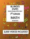 7th Grade ILLINOIS ISAT, MATH, Test Prep:  2019: 7th Grade ILLINOIS STANDARDS ACHIEVEMENT TEST  MATH Test prep/study guide