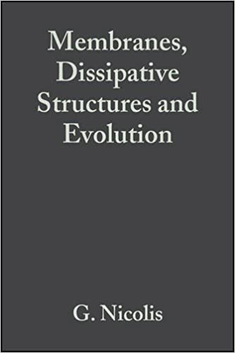 Membranes, Dissipative Structures, and Evolution (Advances in Chemical Physics, Vol. 29)