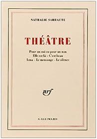 Théâtre par Nathalie Sarraute