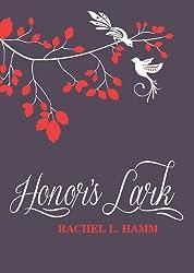 Honor's Lark (The Lark Series Book 1)