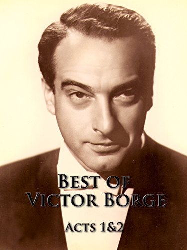 (The Best of Victor Borge Acts One & Two)