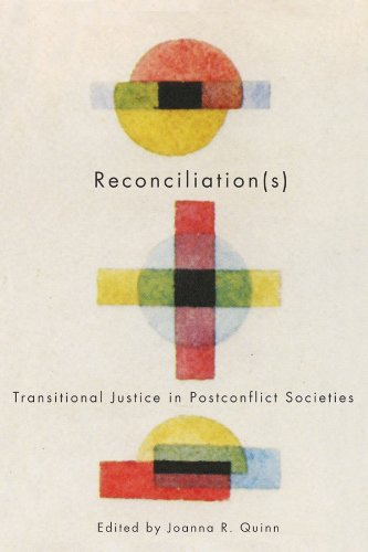 Reconciliation(s): Transitional Justice in Postconflict Societies (Studies in Nationalism and Ethnic Conflict)