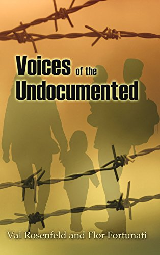 Voices of the undocumented kindle edition by val rosenfeld flor voices of the undocumented by rosenfeld val fortunati flor fandeluxe Image collections