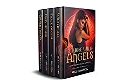 Lilith And Her Harem Books 1-4:: Those Wild Angels Boxed Set by [Dawson, May]