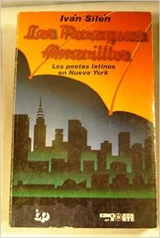 Los Paraguas Amarillos Los Poetas Latinos En New York (Spanish and English Edition) (Spanish)