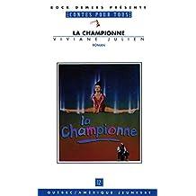 La Championne: Contes pour tous 12