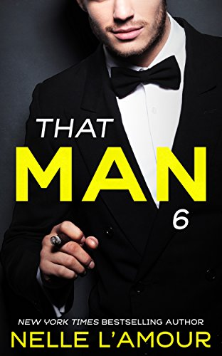 - THAT MAN 6: (The Anniversary Story)
