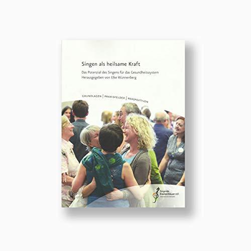 Buch: Singen als heilsame Kraft