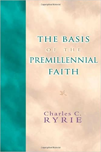 Title: The Basis of the Premillennial Faith