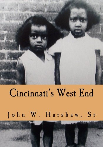 Read Online Cincinnati's West End: Through our Eyes pdf