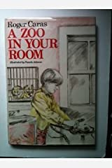 A Zoo in Your Room Hardcover