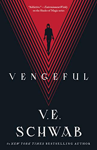 Vengeful (Villains Book 2) by [Schwab, V. E.]