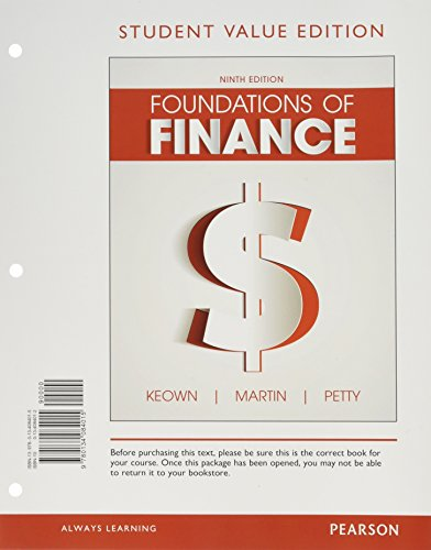 Foundations of Finance, Student Value Edition Plus MyLab Finance with Pearson eText - Access Card Package (9th Edition) -  Keown, Arthur J., Loose Leaf