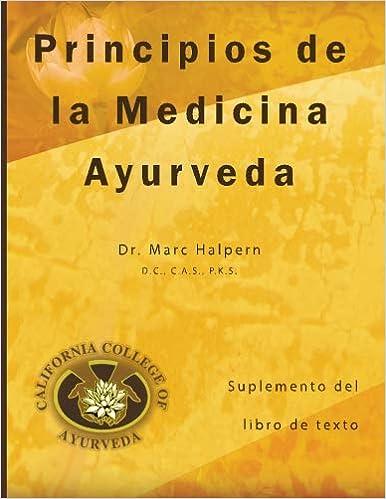 Principios de la Medicina Ayurveda: Suplemento del libro de ...
