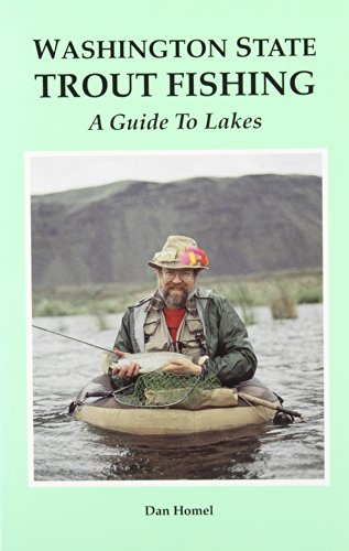 Washington State Trout Fishing: A Guide to Lakes