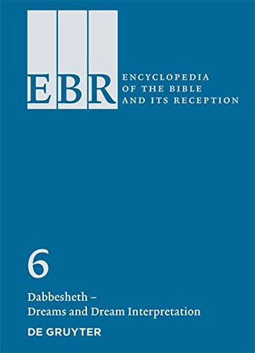 Dabbesheth Dreams and Dream Interpretation (Encyclopedia of the Bible and Its Reception)