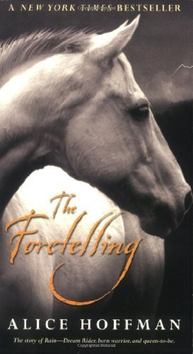 The Foretelling By Alice Hoffman 2006-09-06