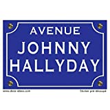 Deco-idees Sticker Plaque de Rue, Johnny Hallyday - Autocollant de Haute qualité
