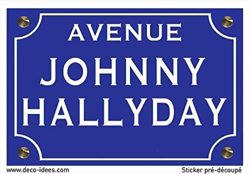 Autocollant de Haute qualit/é Johnny Hallyday Deco-idees Sticker Plaque de Rue