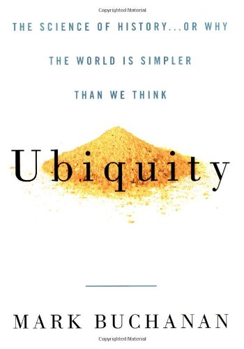 Ubiquity: The Science of History . . . or Why the World Is Simpler Than We Think