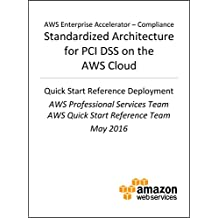 PCI DSS Compliance on AWS (AWS Quick Start)