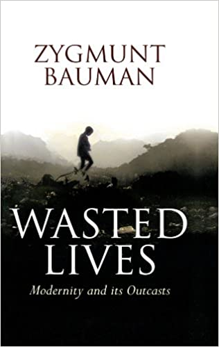 Amazon wasted lives modernity and its outcasts amazon wasted lives modernity and its outcasts 9780745631653 zygmunt bauman books fandeluxe Gallery