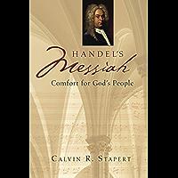 Handel's Messiah: Comfort for God's People (Calvin Institute of Christian Worship Liturgical Studies) book cover