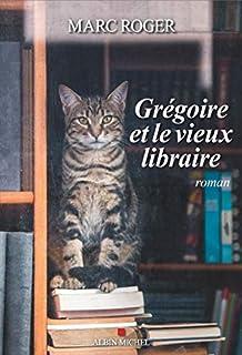 Grégoire et le vieux libraire, Roger, Marc