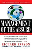 Richard Farson: Management of the Absurd (Paperback); 1997 Edition