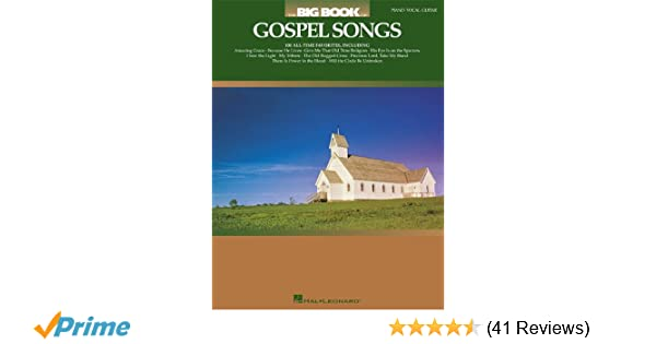 The Big Book Of Gospel Songs Big Books Of Music Hal Leonard Corp
