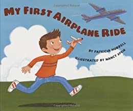 My First Airplane Ride by [Hubbell, Patricia]