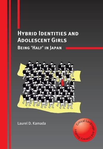 Hybrid Identities And Adolescent Girls  Being Half In Japan  Critical Language And Literacy Studies