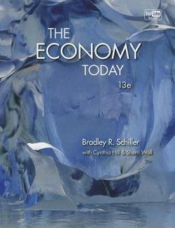 the-economy-today-hardcover-revised-ed-by-bradley-hill-schiller-2012-edition-isbn-9780073523217