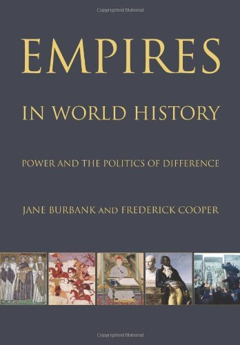 Empires in World History: Power and the Politics of Difference by Jane Burbank - Mall Shopping Burbank