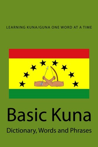 Basic Kuna: Dictionary, Words and Phrases (Middle Coast Publishing Language Series)...