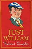 [Just William] (By: Richmal Crompton) [published: September, 2013]