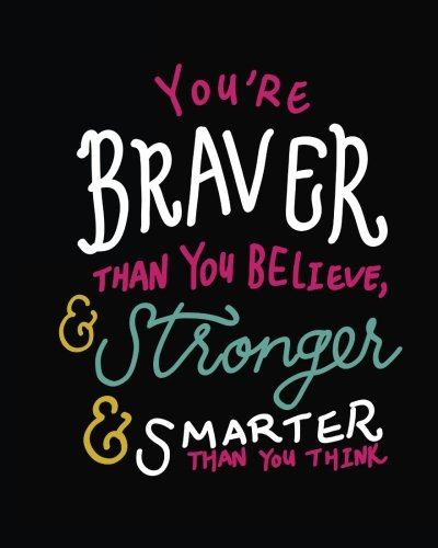 """You're braver than you believe, & stronger & smarter than you think: Inspirational Positive Quote Bullet Journal Dot Grid l Notebook (8"""" x   10"""") ... Quotes Dot Grid Bullet Journal   Series) pdf epub"""