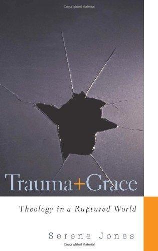 Download By Serene Jones - Trauma and Grace (9/27/09) ebook
