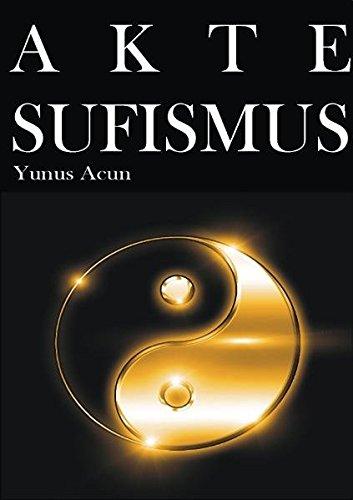 Akte Sufismus: Sufismus wird aus politischen Gründen als islamische Strömung propagiert. Ein Vergleich mit dem Kuran zeigt jedoch,dass es eine ... oder hat er den Hinduismus gepredigt?